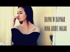 Nina Abdel Malak - Bayni w Baynak Official Music Video The Best Is Yet To Come, 22 Years Old, Kinds Of Music, Music Videos, Lyrics, Women, Women's, Song Lyrics, Music Lyrics
