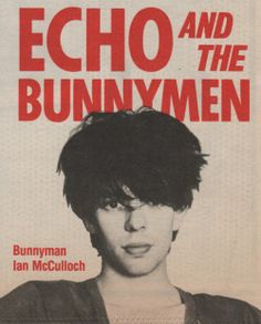 Ian McCulloch - Echo and the Bunnymen