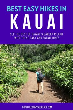 Kauai is known as the Garden Island because it is so lush and green, and because of this, it is the perfect hiking destination with hikes to red rock canyons, through lush jungles, past stunning waterfalls, and along the coastline. Find out the best easy hikes in Kauai, Hawaii. | The World on my Necklace #hawaii #kauai #kauaihikes #hawaiihikes