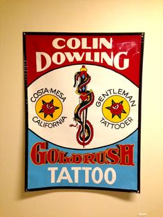Hand painted banner for Colin Dowling at Goldrush Tattoo Costa...