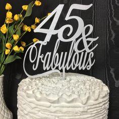 45th Cake Topper 45 Fabulous Birthday Glitter Gold Rose Anniversary