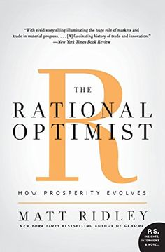 The Rational Optimist: How Prosperity Evolves (Hardcover)By Matt Ridley Reading Online, Books Online, Summer Reading Lists, Great Books, Along The Way, Bestselling Author, Audio Books, Books To Read, Books