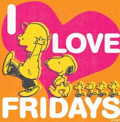 Charlie Brown, Snoopy and Woodstock Snoopy Love, Snoopy And Woodstock, Peanuts Cartoon, Peanuts Snoopy, Its Friday Quotes, Friday Humor, Friday Love, Happy Friday, Finally Friday