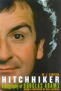 Hitchhiker: A Biography of Douglas Adams Douglas Adams, Ebook Pdf, Book Review, Biography, Science Fiction, Comic Books, Reading, Movie Posters, Book Covers