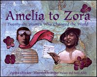 Product Review: Amelia to Zora: Twenty-Six Women Who Changed the World [Paperback] (Ages 8+).  Like what you see? ** Follow me on www.MommasBacon.com **