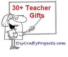 30  Teacher Appreciation Gifts.