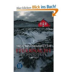 Feuernacht: Island-Krimi: Amazon.de: Yrsa Sigurdardottir, Tina Flecken: Bücher