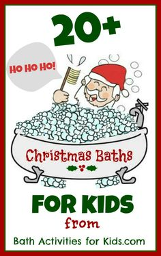 20+ Christmas Baths & Activities for Kids!  From simple to extravagant, you are sure to find something your little ones will love!