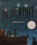 2012 Caldecott Honor Book - Blackout, written and illustrated by John Rocco, published by Disney · Hyperion Books, an imprint of Disney Book Group Blackout Book, American Library Association, Science Topics, Library Services, Preschool Literacy, Power Outage, Children's Picture Books, Block Party, Day For Night