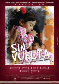 Documental: Sin vuelta (A). Isabel es una mula española que fue arrestada en Venezuela. Tuvo a su hija Rosita en prisión y ahora intenta sobrevivir junto a ella en un barrio de Caracas.