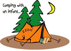Camping with an infant... some tips!