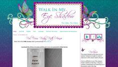 Custom Blogger Design - Walk In My Eye Shadow