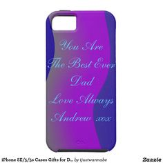 """iPhone SE/5/5s Cases GIFTS FOR DAD iPhone Case. Get this iPhone SE/5/5s Case with cute message """"YOU ARE THE VERY BEST EVER DAD LOVE ALWAYS ANDREW xoxo"""" NOW! PERSONALIZE WITH YOUR OWN NAME, with easy to use Template. Beautiful addition to any Lifestyle. Makes a wonderful Gift for Dad. Very fast shipping Worldwide. Money Back Guarantee. $54.25"""
