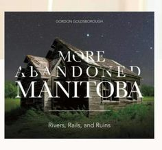 "🎉TGIF SPEAKERS SERIES at the Scandinavian Cultural Centre for Friday, November 22nd🎉  Speaker this Friday is Gordon Goldsborough, author of ""More Abandoned Manitoba: Rivers, Rails & Ruins"". Full buffet dinner, catered by Bonne Cuisine, $17.50 (cash/cheque; cash bar). Doors open 5:30 pm, dinner at 6, followed by the speaker at around 7:15 pm. Reserve seats at www.scandinaviancentre.ca/make-your-reservations #winnipeg"