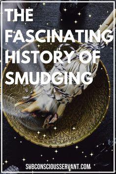 The Fascinating History Of Smudging Benefits Of Burning Sage, Sage Benefits, Smudging Prayer, Sage Smudging, Sage Herb, Smudge Sticks, Medicinal Plants, Alternative Medicine, Natural Living