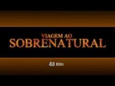 Viagem ao Sobrenatural - Chocante!  - Filme Completo