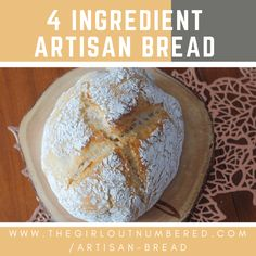 4 Ingredient Artisan Bread - The Girl Outnumbered Great Recipes, Healthy Recipes, Healthy Food, Good Food, Yummy Food, Thing 1, Fresh Bread, Best Blogs, Artisan Bread