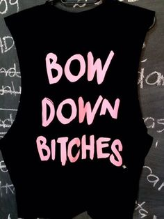 http://www.pandoratshirts.com.br/pd-26accb-bow-down-bitches.html?ct=69346&p=1&s=1