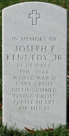 Memorial stone in Arlington National Cemetery - Joseph P. Kennedy Jr. His body was never recovered.