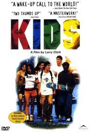 Kids (1995) staring Chloë Sevigny and Rosario Dawson. Must see movie about a day centered in the life of a group of sexually active teenagers in New York City and their unrestrained behavior towards sex and substance abuse (alcohol and other drugs) during the era of HIV in the mid-1990s.