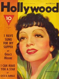 Hollywood vol. Star Magazine, Movie Magazine, Old Hollywood Wedding, Golden Age Of Hollywood, Classic Hollywood, Grace Moore, Hollywood Magazine, It Happened One Night, Claudette Colbert