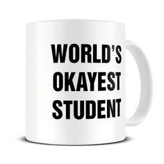 Graduation Gifts - College Graduation Gift - World's Okayest Student Coffee Mug…