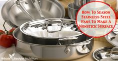 How To Season A #Stainless Steel #Pan To Create A Non Stick Surface