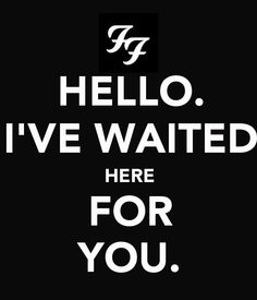 Foo lyrics... KEEP CALM style Best Rock Bands, Cool Bands, Good Music, Music Love, Music Is Life, My Music, Song Quotes, Music Quotes, Foo Fighters Dave Grohl