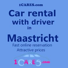 Hire a car with driver in Maastricht. #carhire Maastricht,#Maastricht,#travel,#tips ,#rental,#Maastricht trip,#limousineserviceMaastricht,# Maastrichtchauffeurservice,#privatedriver,#airporttransfer,#Netherlands