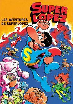 5º serie Superlópez (Efepé, 1979). Se desvela la procedencia de Superlópez, que nació como parodia de Superman, desde el lejano planeta Chitón... (Amazon). Super Lopez, Caricature, Superman, Magazines For Kids, Humor Grafico, Nostalgia, Anime, Childhood, Manga