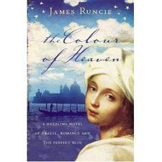 Colour of Heaven - James Runcie