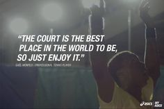 """The court is the best place in the world to be, so just enjoy it."" - Gaël Monfils #betteryourbest"
