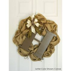 A Burlap Wreath with Letter and Custom Bow