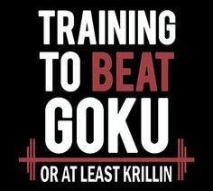 Training To beat Goku T Shirt by rajahkolocokro