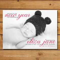 Baby new year http://www.etsy.com/listing/89425817/new-years-birth-announcement-ringing-in