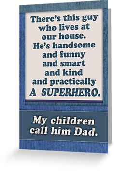 Buy 'Happy Father's Day, Superhero Dad, from wife / mom' by as a Greeting Card perfect fathers day gift, good mothers day gifts, diy fathers day gifts ideas from kids Homemade Fathers Day Gifts, Diy Father's Day Gifts, Great Father's Day Gifts, Father's Day Diy, Fathers Day Crafts, Daddy Gifts, Gifts For Dad, Diy Father's Day Gift Ideas From Daughter, Dad Presents