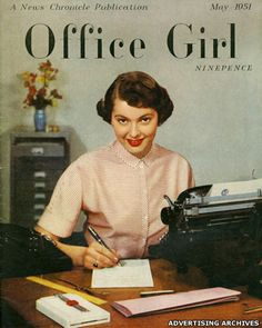 Office Girl magazine, May Photograph by Barnet Saidman. Barnet Saidman and his brother Reuben worked as staff photographers for the Daily Herald. Barnet also did magazine. Office Girl, Retro Office, Vintage Office, Mode Vintage, Vintage Love, Vintage Ads, Vintage Images, Vintage Posters, Vintage Glamour