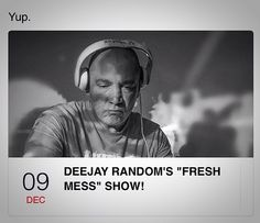 "Join me tonight 8pm (GMT) for the last ""Fresh Mess"" show of 2015. Live on http://ift.tt/1KknAAh The Dopest collection of Hip Hop Funk Soul and general turntable Fuckery this end of the universe. Be a listener not a loser #TheIncredibleDeeJayRandom #TheFreshMessShow #TheSteelDevils #HipHop #Funk #Soul #DJ #DJLife #Turntablism #Scratching #Rap #Fuckery #Vinyl #1210s #Bboy #BlockParty #Christmas #Broadcast #Mixlr #Real #Radio #BeAListenerNotALoser by mrdeejayrandom http://ift.tt/1HNGVsC"