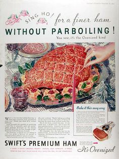 1933 Swift's Premium Ham original vintage advertisement. A finer ham without parboiling! A marvelous ham prepared an easier way. Ovenizing is a special way of smoking in ovens, a delicacy of texture, a smooth richness of flavor unique in hams.