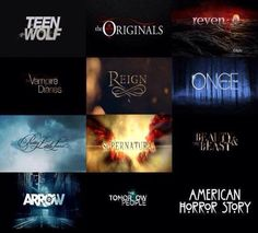 Teen Wolf, The Originals, Revenge, The Vampire Diaries, Reign, Once Upon a Time, Pretty Little Liars, Supernatural, The Beauty & Best, Arrow, The Tomorrow People and American Horror Story