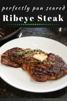 Perfectly Pan Seared Ribeye Steak at Bake It With Love, www.bakeitwithlove.com