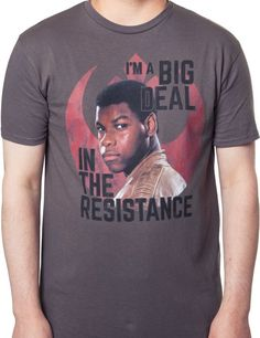 Star Wars Big Deal In The Resistance T-Shirt - The Force Awakens T-Shirt
