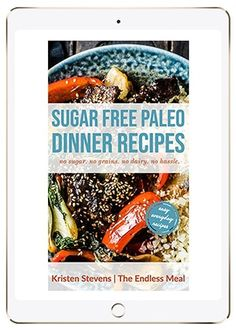 SAVE FOR LATER! Sugar Free Paleo Dinner Recipes Cookbook is packed full of healthy, paleo dinner recipes that everyone loves. They're easy to make and compliant. Bonus salad dressing recipes included, too! Paleo Recipes Easy, Sugar Free Recipes, Whole 30 Recipes, Paleo Cauliflower Soup, Paleo Dinner, Dinner Recipes, Grilled Peach Salad, Coconut Lentil Curry, Vegetarian Chili
