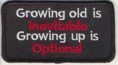 Growing Up Is Optional Fun Embroidered Biker Vest Patch | eBay