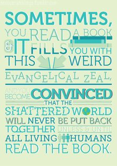 Yes. Quote by John Green.