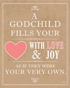 godson quotes a godchild fills your heart with love joy
