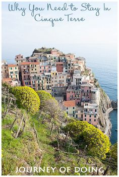 journey of doing - why you need to stay in cinque terre