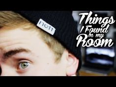 Things I Found In My Room - Connor Franta