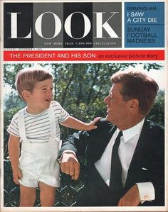 "Description: 1963 LOOK MAGAZINE vintage magazine cover ""The President and His Son"" -- The President and His Son: an exclusive picture story about President John . John Kennedy Jr., Los Kennedy, Caroline Kennedy, Jacqueline Kennedy Onassis, Jaqueline Kennedy, Die Kennedys, Magazine Cover Page, Familia Kennedy, John Junior"