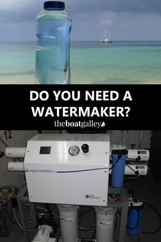 Do you need a watermaker to go cruising? What are the pros and cons? Things to consider before making a major purchase. via @TheBoatGalley